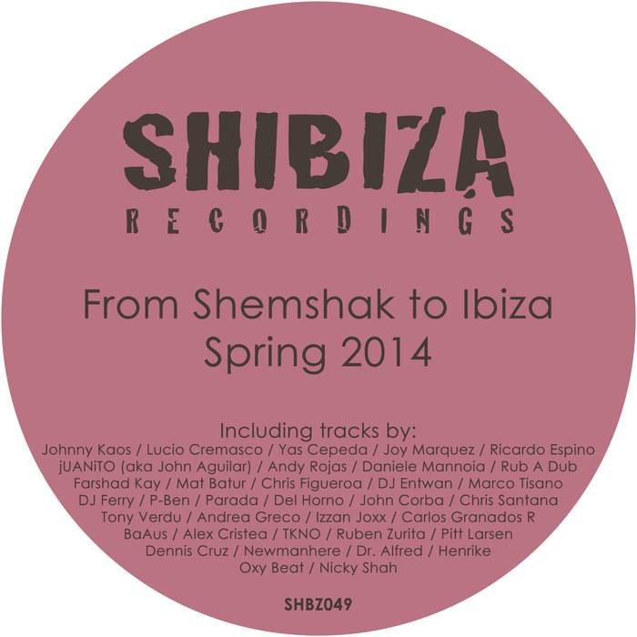 VARIOUS - From Shemshak To Ibiza Spring 2014