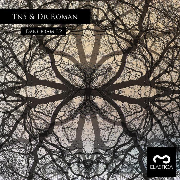 TNS/DR ROMAN - Danceram EP