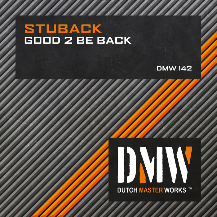 STUBACK - Good 2 Be Back