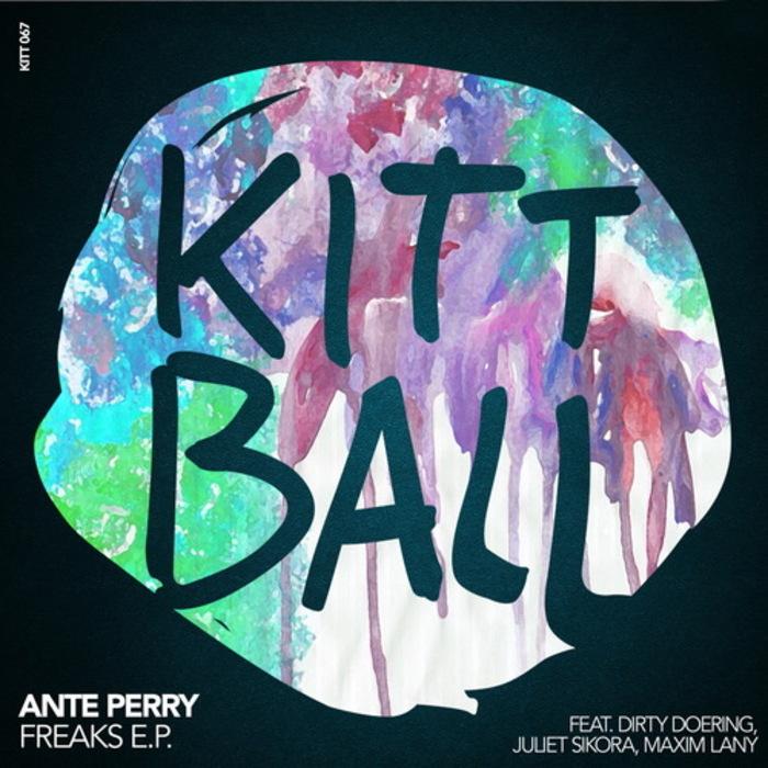 ANTE PERRY - Freaks E.P.