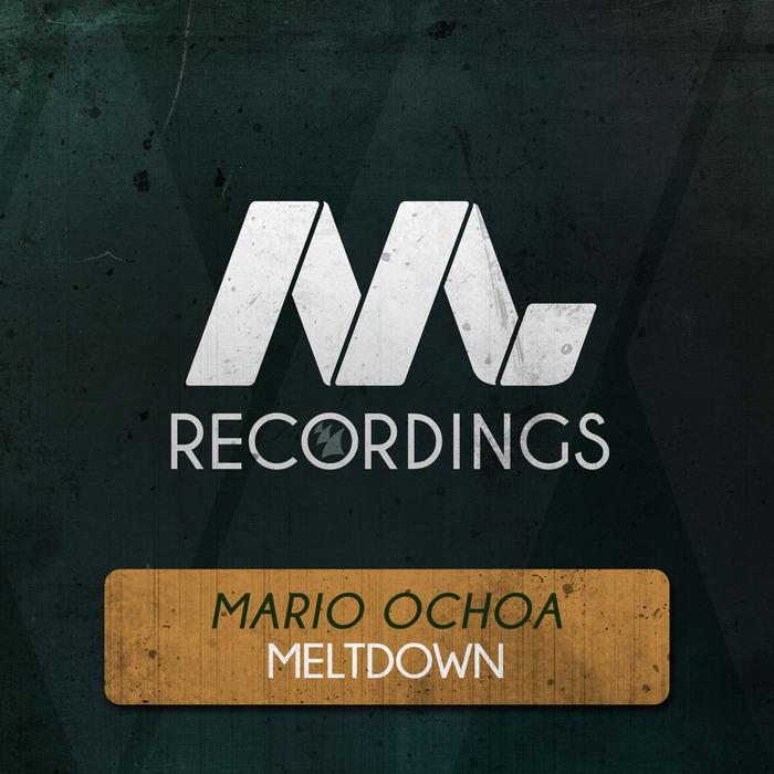 MARIO OCHOA - Meltdown
