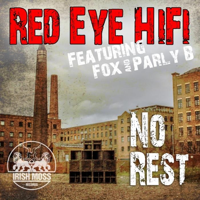 RED EYE HIFI - No Rest EP (remixes)