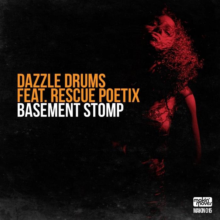 DAZZLE DRUMS feat RESCUE POETIX - Basement Stomp