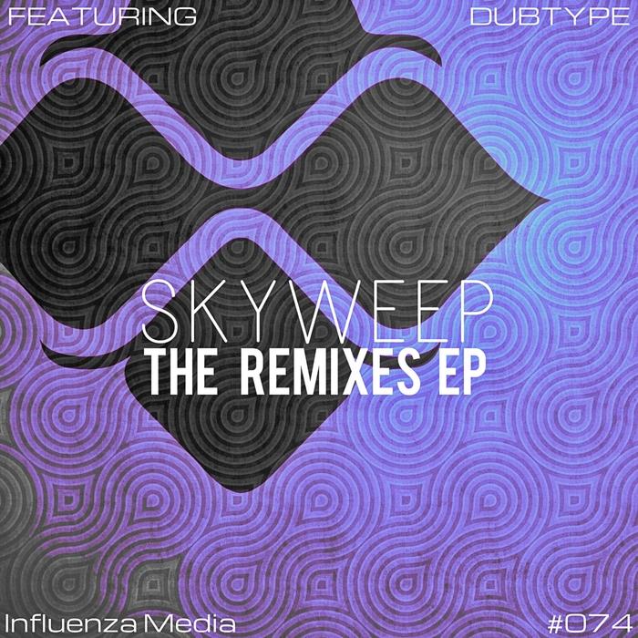 SKYWEEP - The Remixes EP