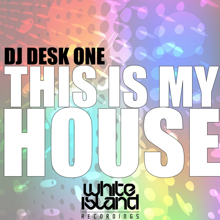DJ DESK ONE - This Is My House