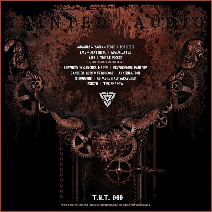MUMBLZ/YMB/MATHIZM/RUFFNECK VS GANCHER & RUIN/STROBCORE/EXISTH - TNT 009