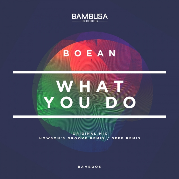 BOEAN - What You Do