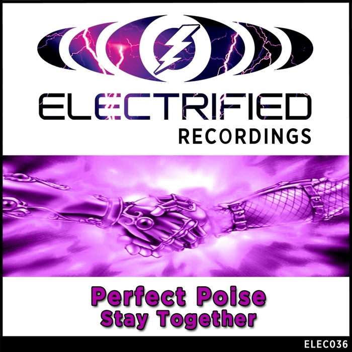 PERFECT POISE - Stay Together