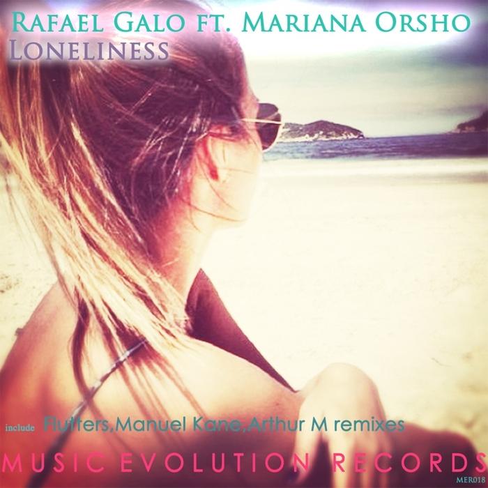 GALO, Rafael/MARIANA ORSHO - Loneliness (remixes)