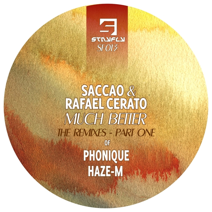 SACCAO/RAFAEL CERATO - Much Better The Remixes