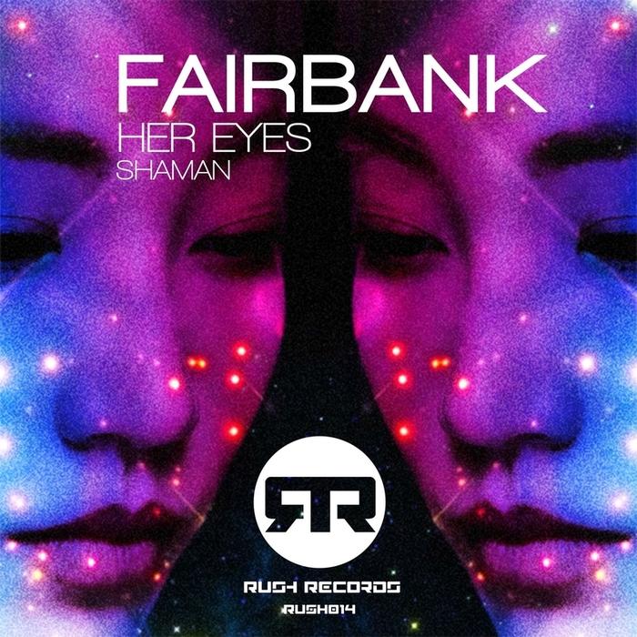 FAIRBANK - Her Eyes