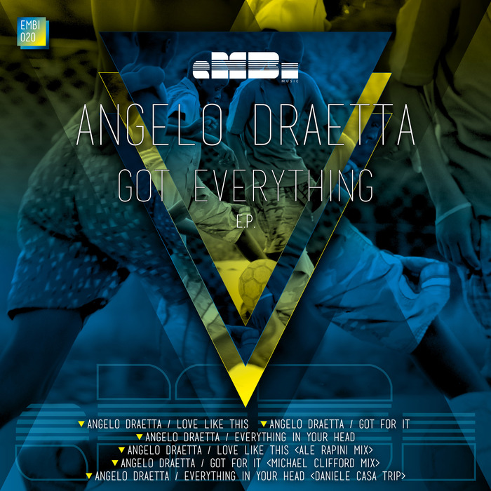 DRAETTA, Angelo - Got Everything EP