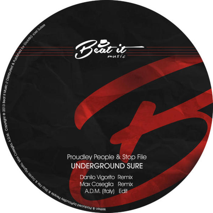 PROUDLY PEOPLE/STOP FILE - Underground Sure