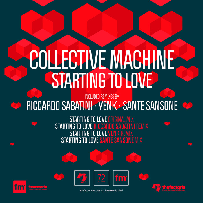 COLLECTIVE MACHINE - Starting To Love (remixes)