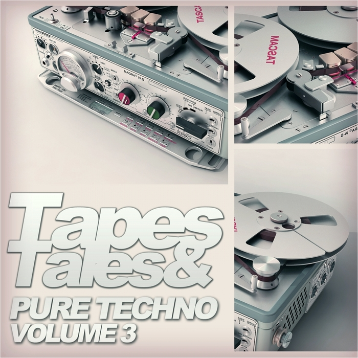 VARIOUS - Tapes&Tales: Pure Techno Vol 3