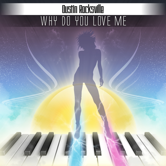 Kiki Do You Love Me Free Mp3 Download: Why Do You Love Me By Dustin Rocksville On MP3, WAV, FLAC