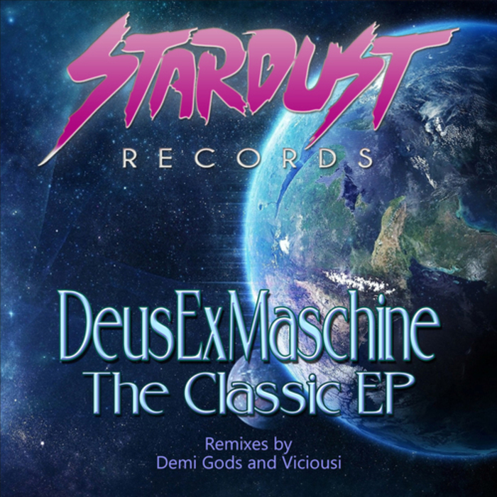 DEUSEXMASCHINE - The Classic EP