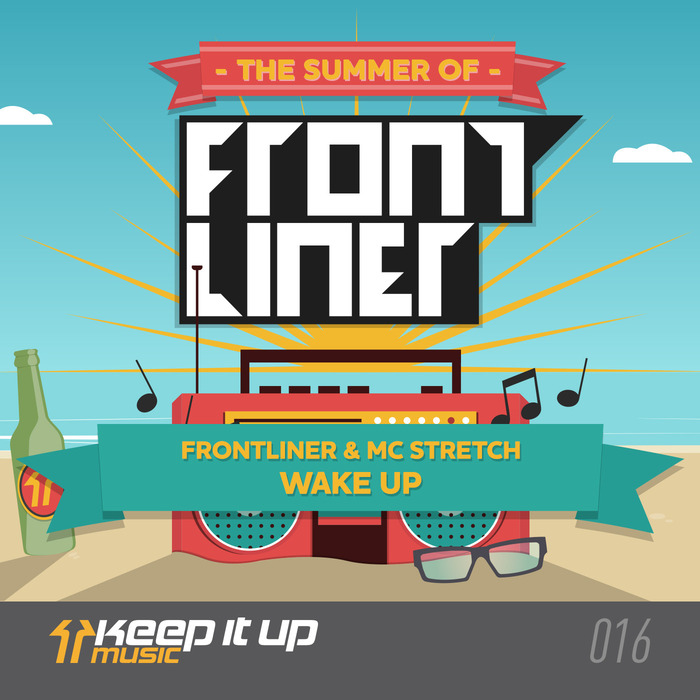 FRONTLINER/MC STRETCH - Wake Up