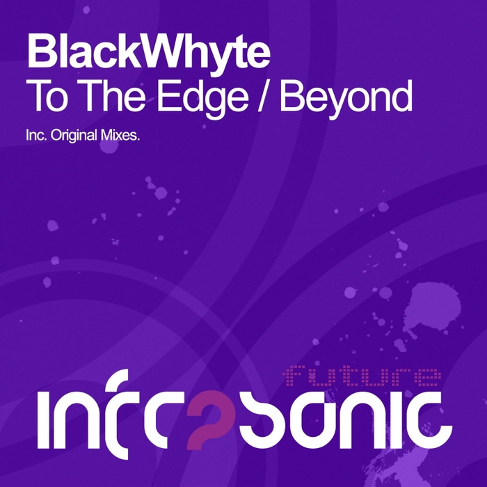 BLACKWHYTE - To The Edge EP