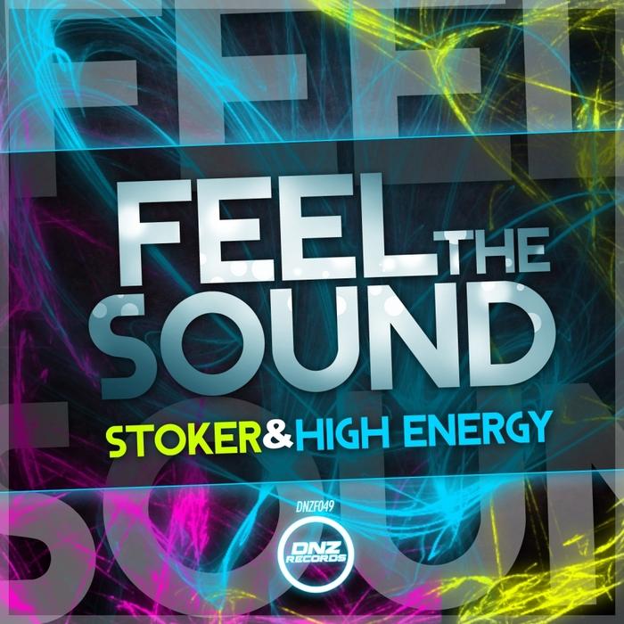 STOKER & HIGH ENERGY - Feel The Sound