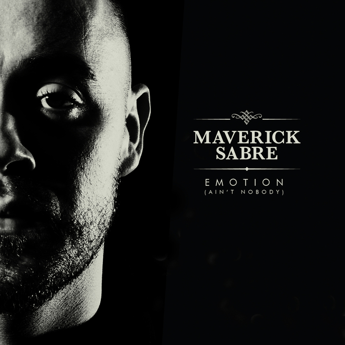 MAVERICK SABRE - Emotion (Ain't Nobody) (Explicit Remix)