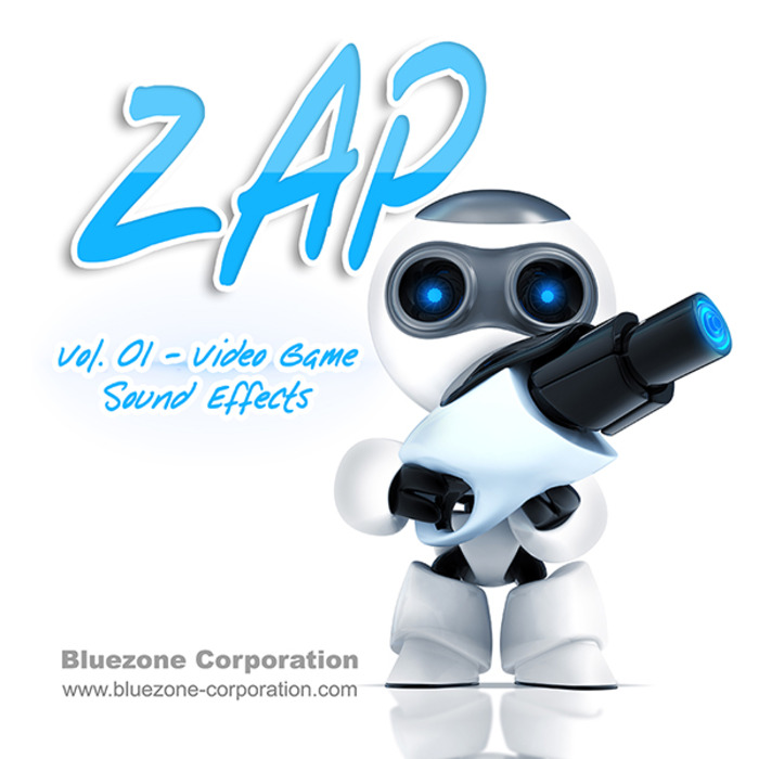 BLUEZONE CORPORATION - ZAP 01: Video Game Sound Effect (Sample Pack WAV)