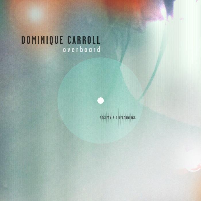 CARROLL, Dominique - Overboard