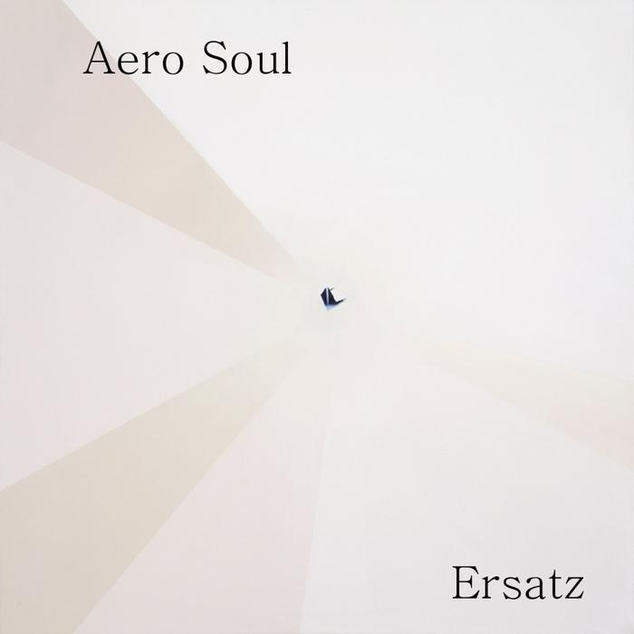 AERO SOUL - Ersatz