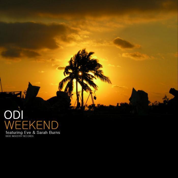 ODI feat EVE/SARAH BURNS - Weekend
