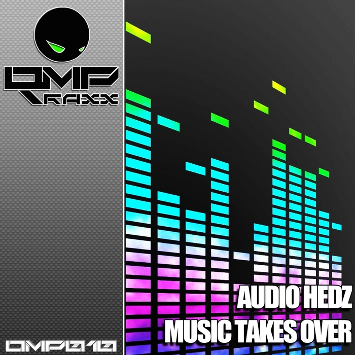 AUDIO HEDZ - Music Takes Over