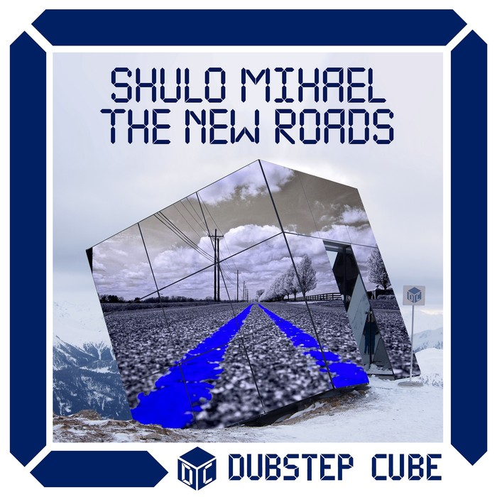 SHULO MIHAEL - The New Roads