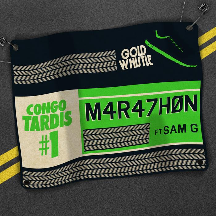 CONGO TARDIS #1 feat SAM G - Marathon