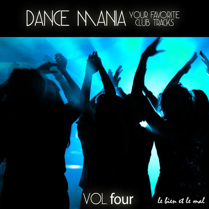 VARIOUS - Dance Mania: Your Favorite Club Tracks Vol 4