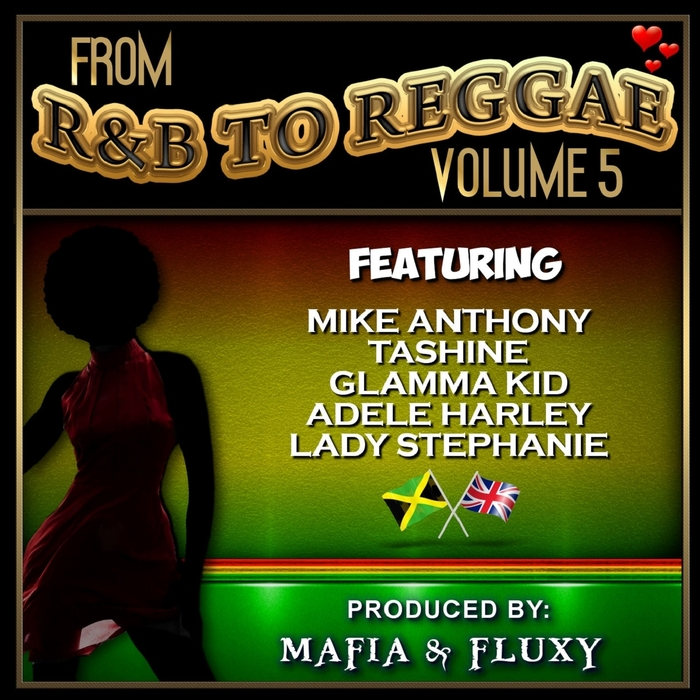 VARIOUS - Mafia & Fluxy Presents From R&B To Reggae Vol 5