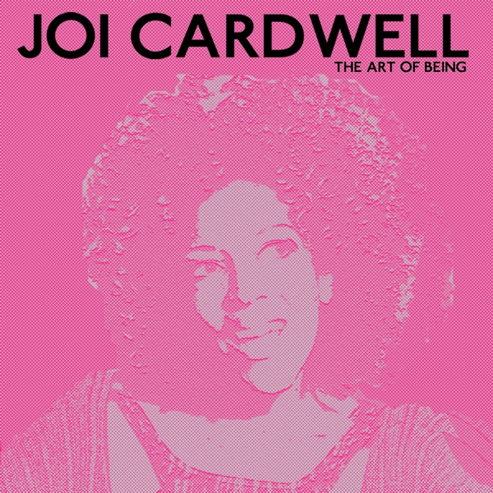 CARDWELL, Joi/VARIOUS - The Art Of Being