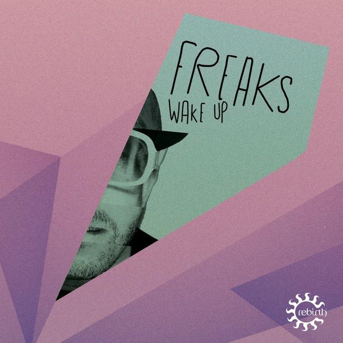 FREAKS - Wake Up