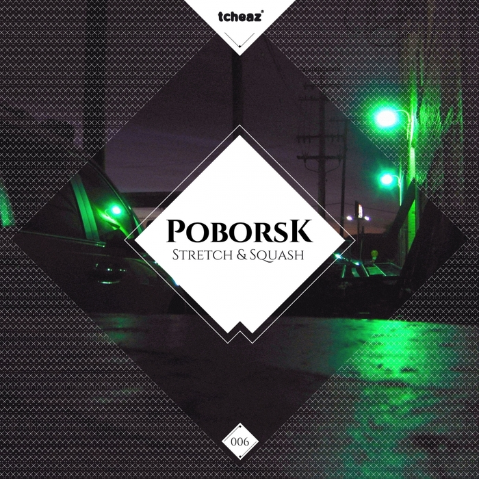 POBORSK - Stretch & Squash EP