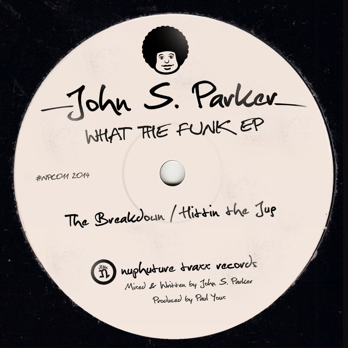 PARKER, John S - What The Funk EP