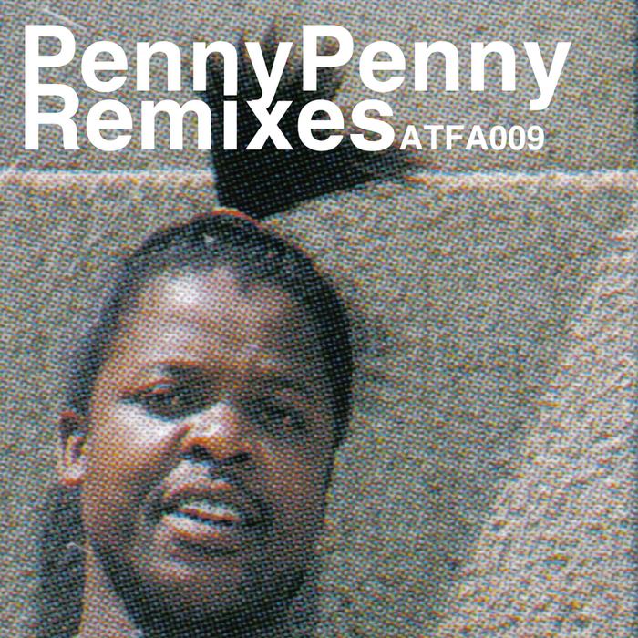 PENNY PENNY/DJ MORUTI/TSHEPANG RAMBO RAMOBA/NTSAKO - Penny Penny Remixes