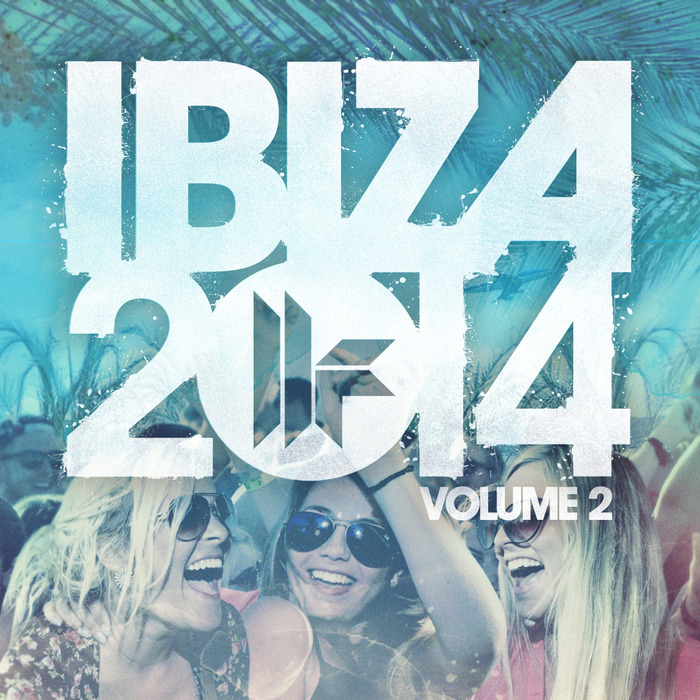 VARIOUS - Toolroom Ibiza 2014 Vol 2
