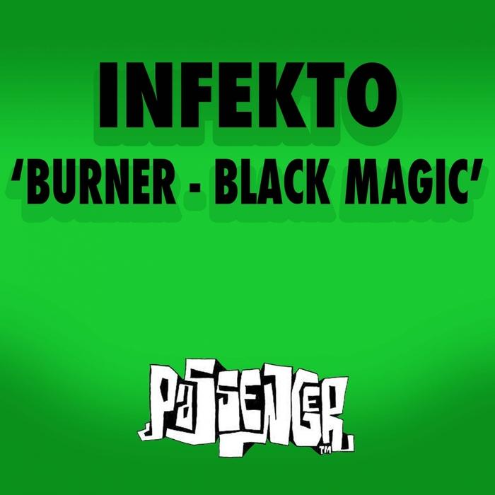 INFEKTO - Burner
