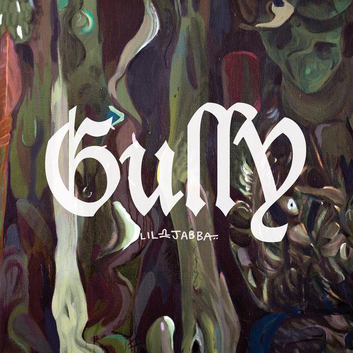 LIL JABBA - GuLLY