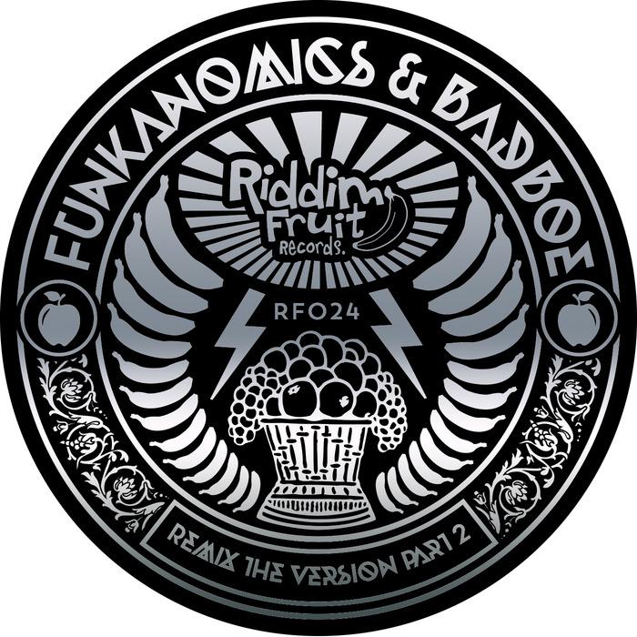 FUNKANOMICS/BADBOE - Remix The Version Part 2