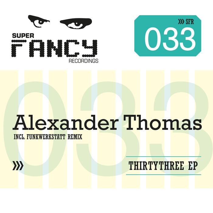 THOMAS, Alexander - Thirtythree