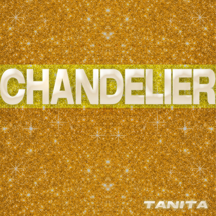 TANITA - Chandelier (remixes)