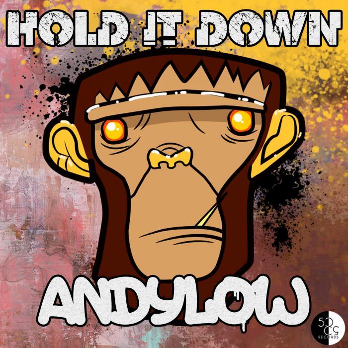 LOW, Andy - Hold It Down