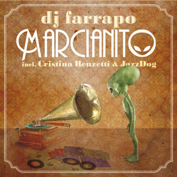 DJ FARRAPO - Marcianito