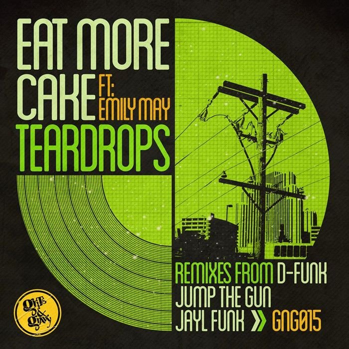 EAT MORE CAKE feat EMILY MAY - Teardrops