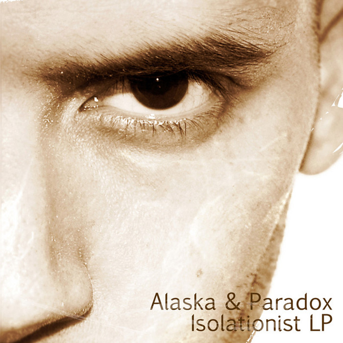 ALASKA/PARADOX - Isolationist