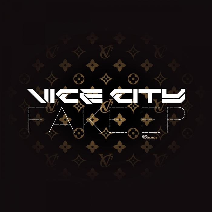 VICE CITY - Fake EP